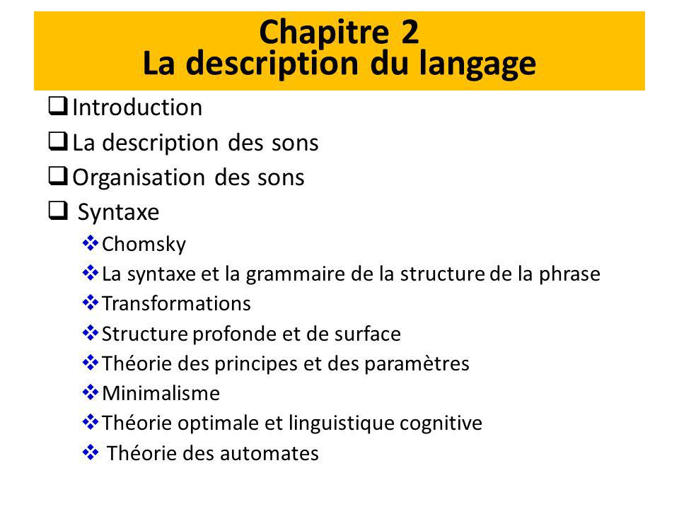 Chapitre 2 La description du langage