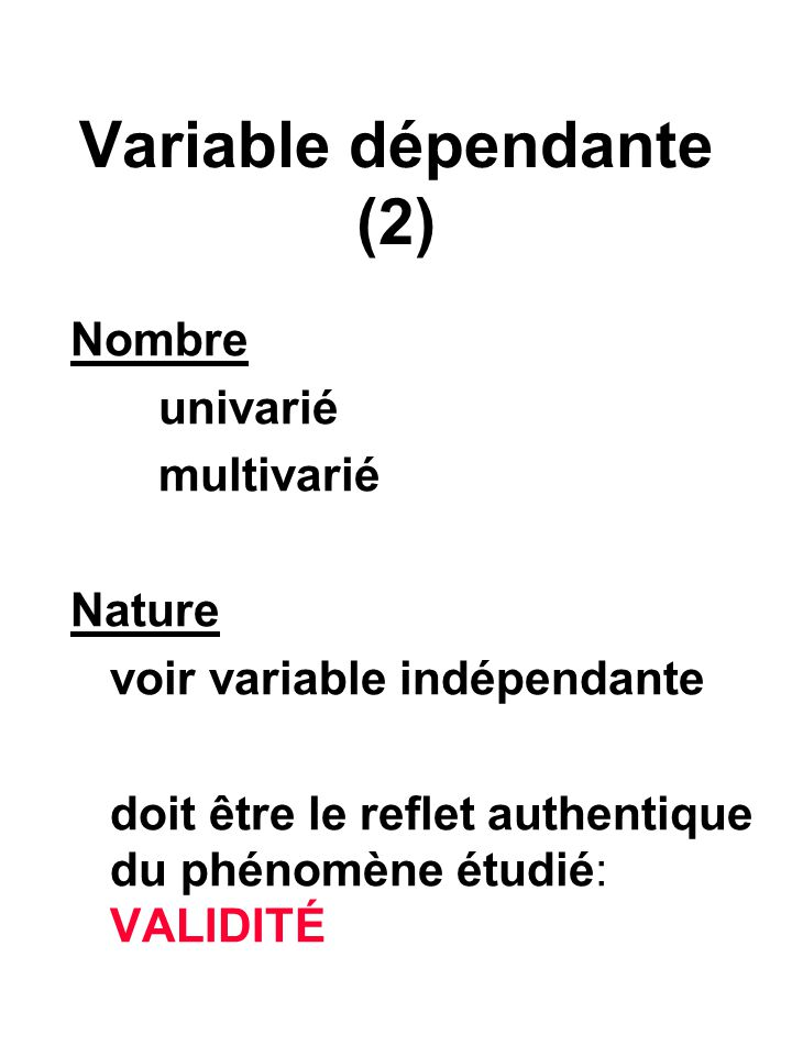 Variable dépendante (2)