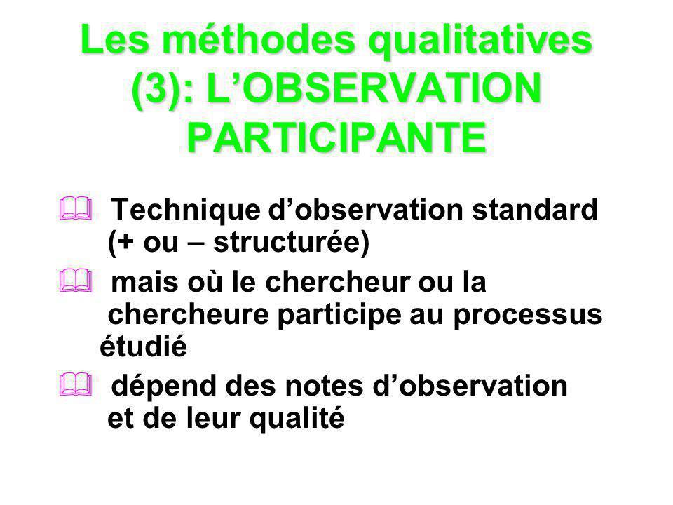 Les méthodes qualitatives (3): L'OBSERVATION PARTICIPANTE