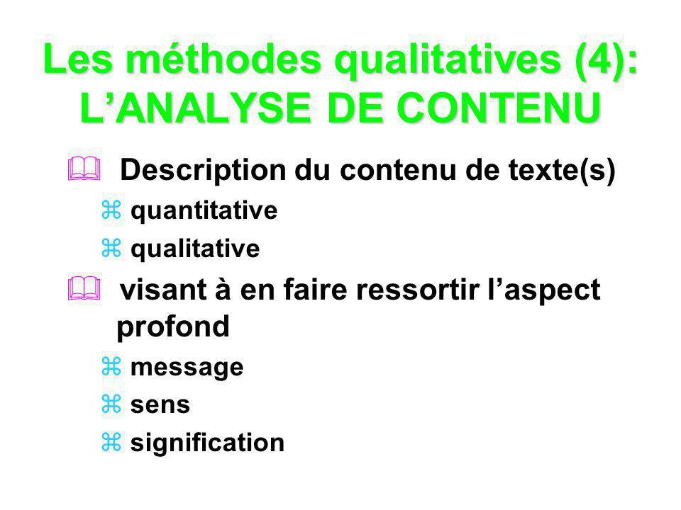 Les méthodes qualitatives (4): L'ANALYSE DE CONTENU