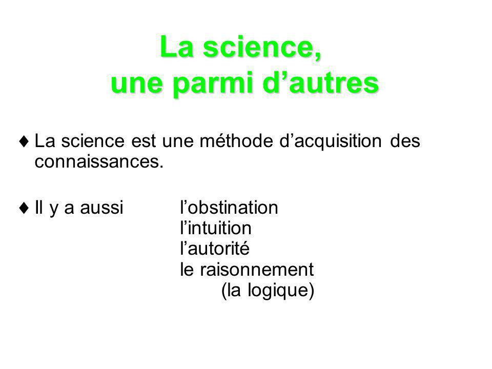 La science, une parmi d'autres