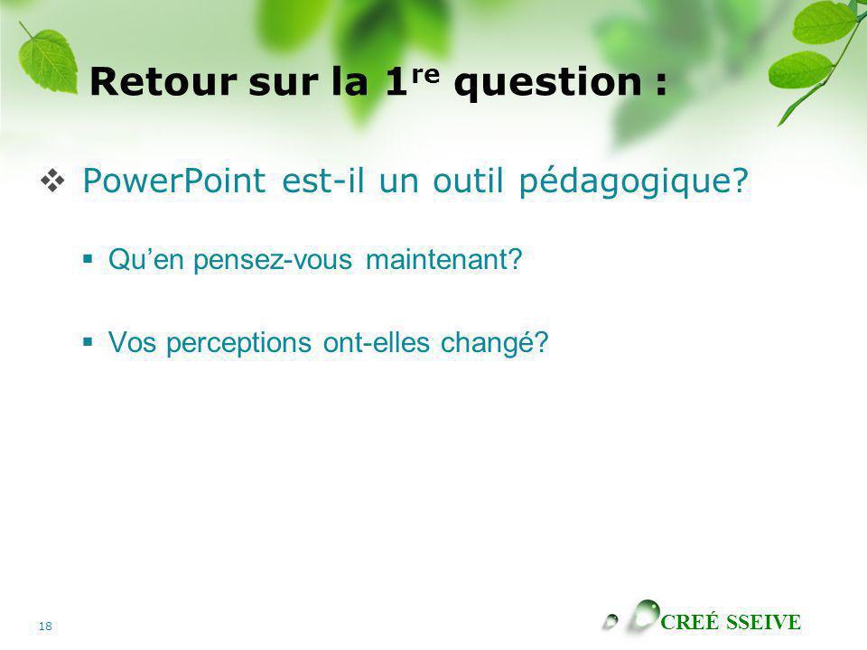 Retour sur la 1re question :