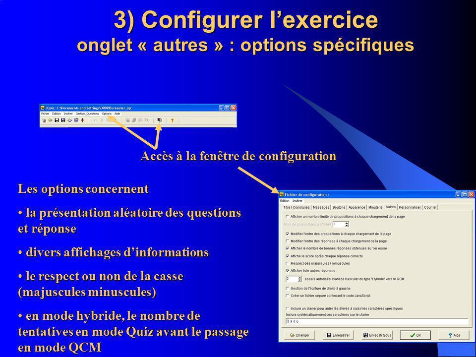 3) Configurer l'exercice onglet « autres » : options spécifiques