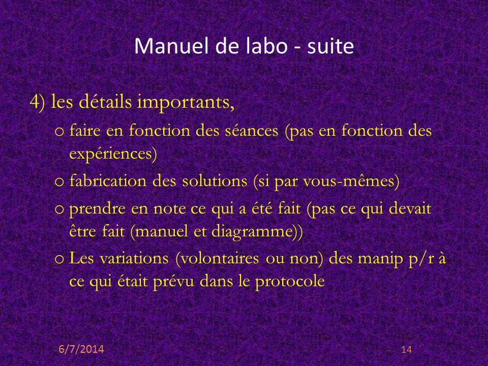 Manuel de labo - suite 4) les détails importants,