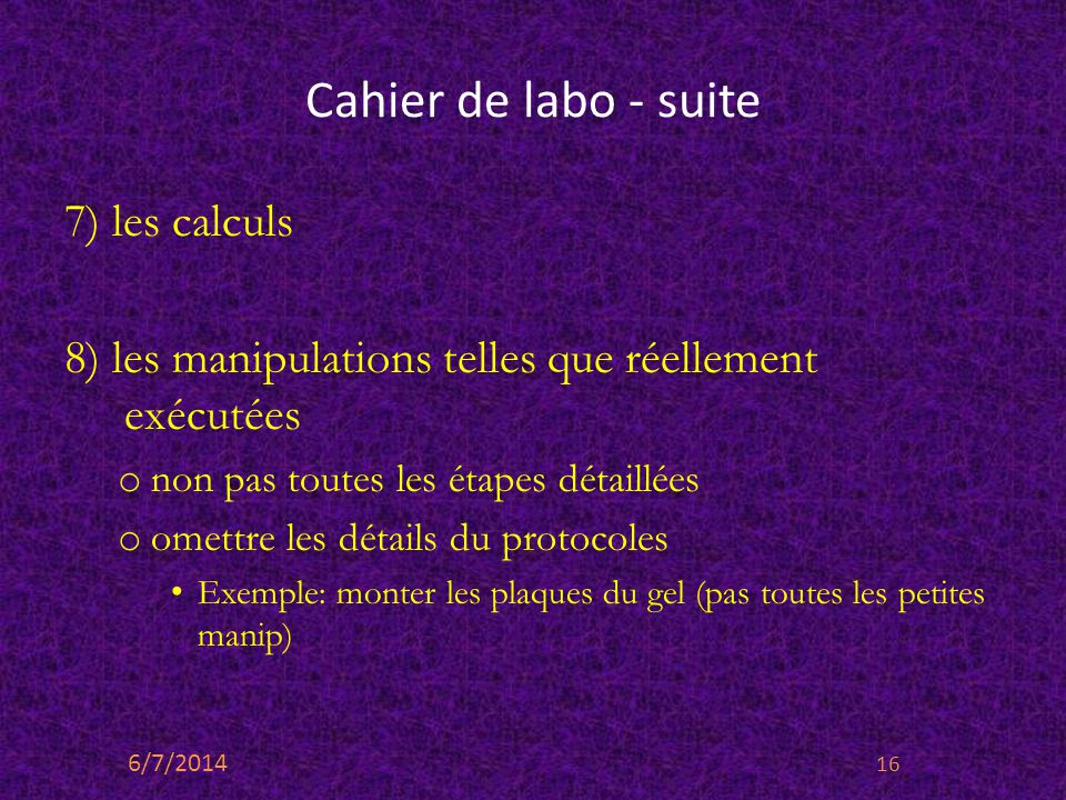 Cahier de labo - suite 7) les calculs
