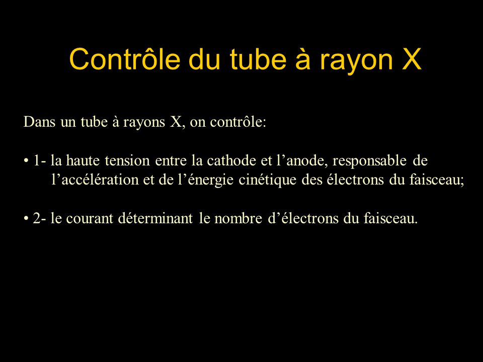 Contrôle du tube à rayon X