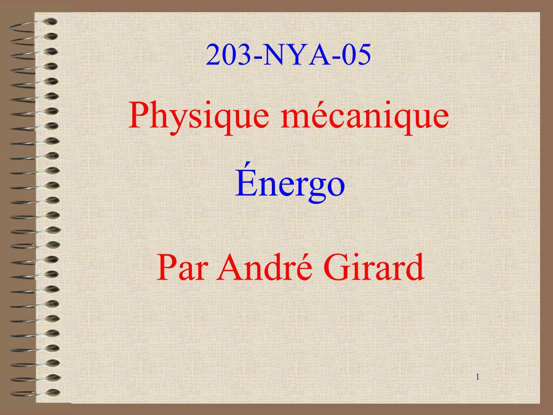 203-NYA-05 Physique mécanique Énergo Par André Girard 1