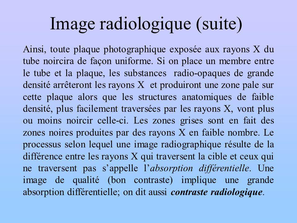 Image radiologique (suite)