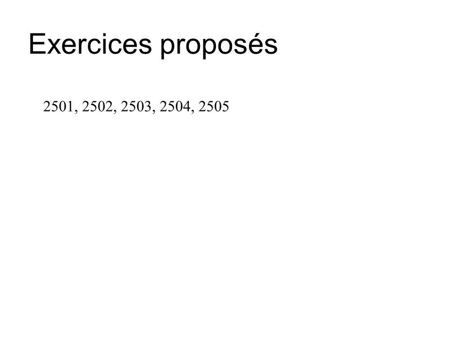 Exercices proposés 2501, 2502, 2503, 2504, 2505