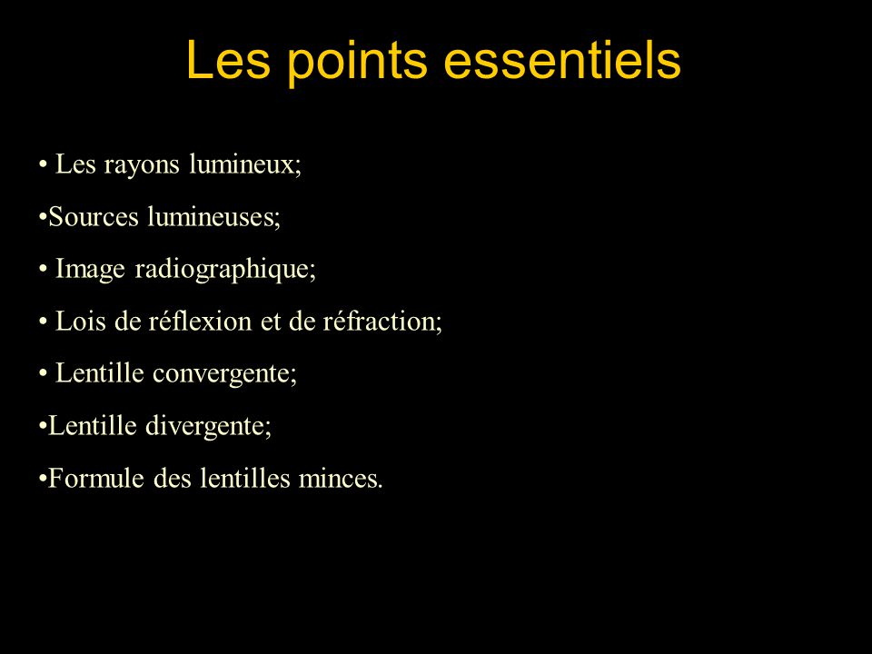 Les points essentiels Les rayons lumineux; Sources lumineuses;
