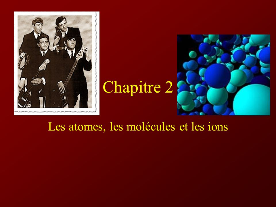 Les atomes, les molécules et les ions