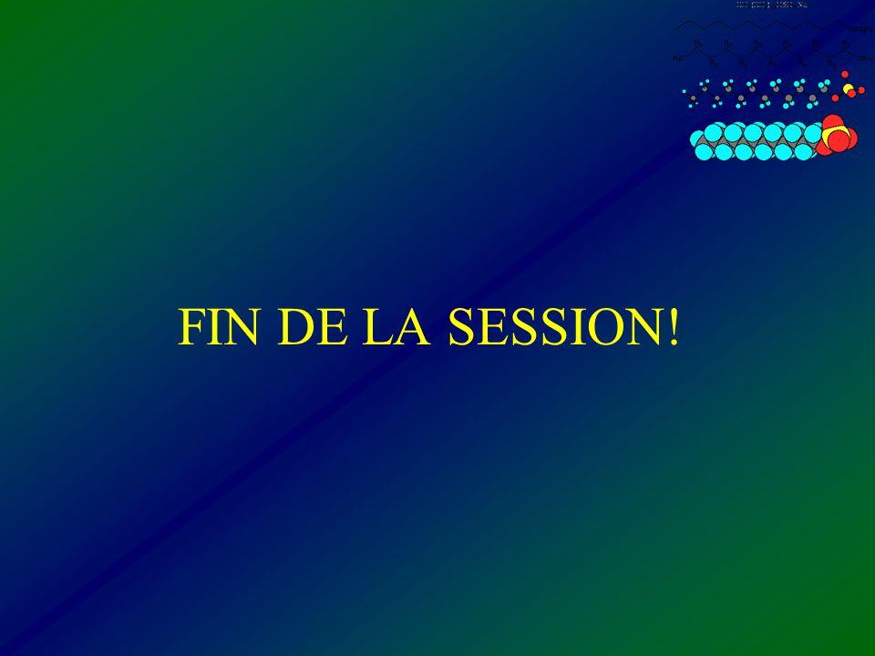 FIN DE LA SESSION!