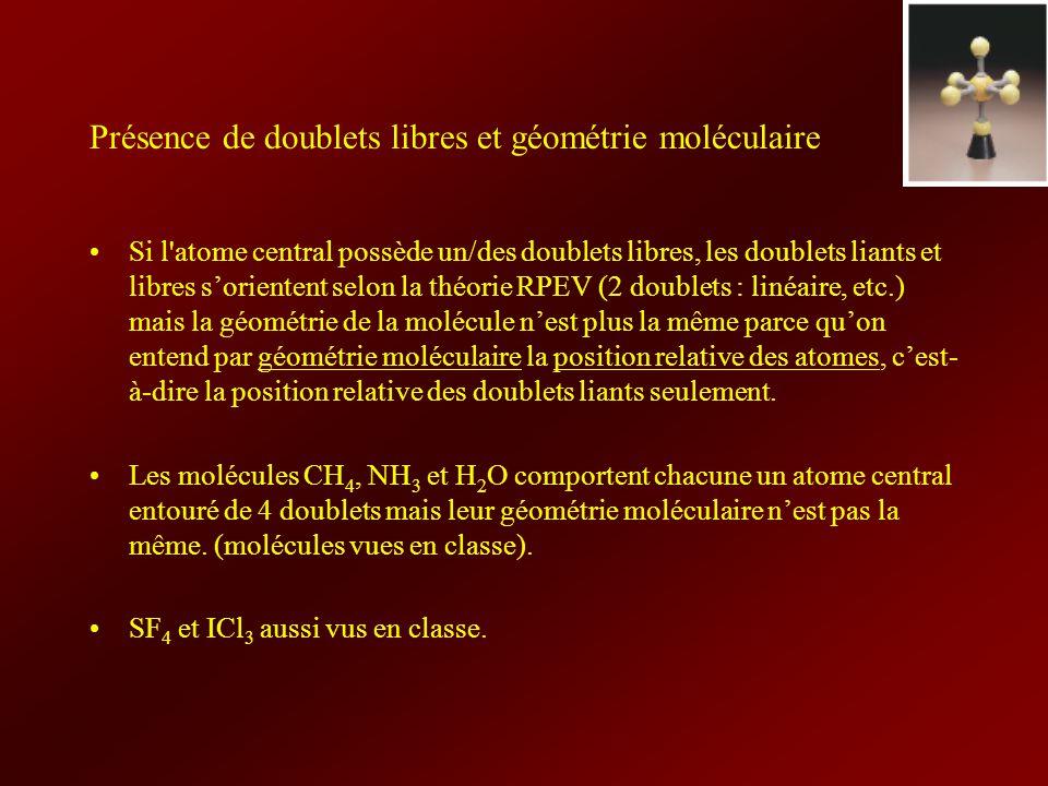 Présence de doublets libres et géométrie moléculaire
