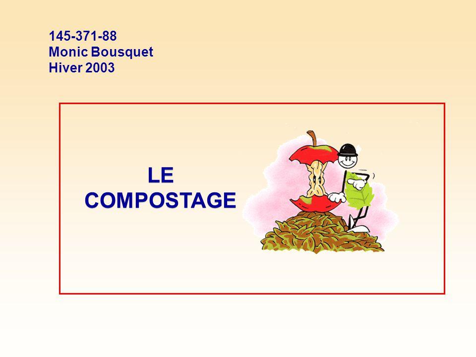 145-371-88 Monic Bousquet Hiver 2003 LE COMPOSTAGE
