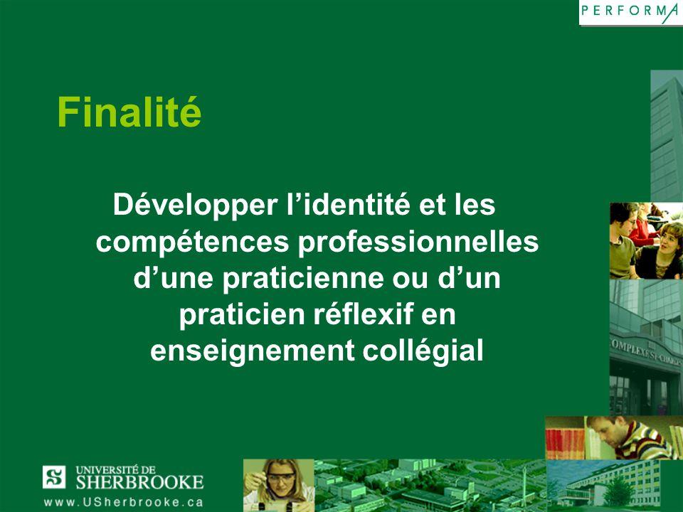 Finalité Développer l'identité et les compétences professionnelles d'une praticienne ou d'un praticien réflexif en enseignement collégial.