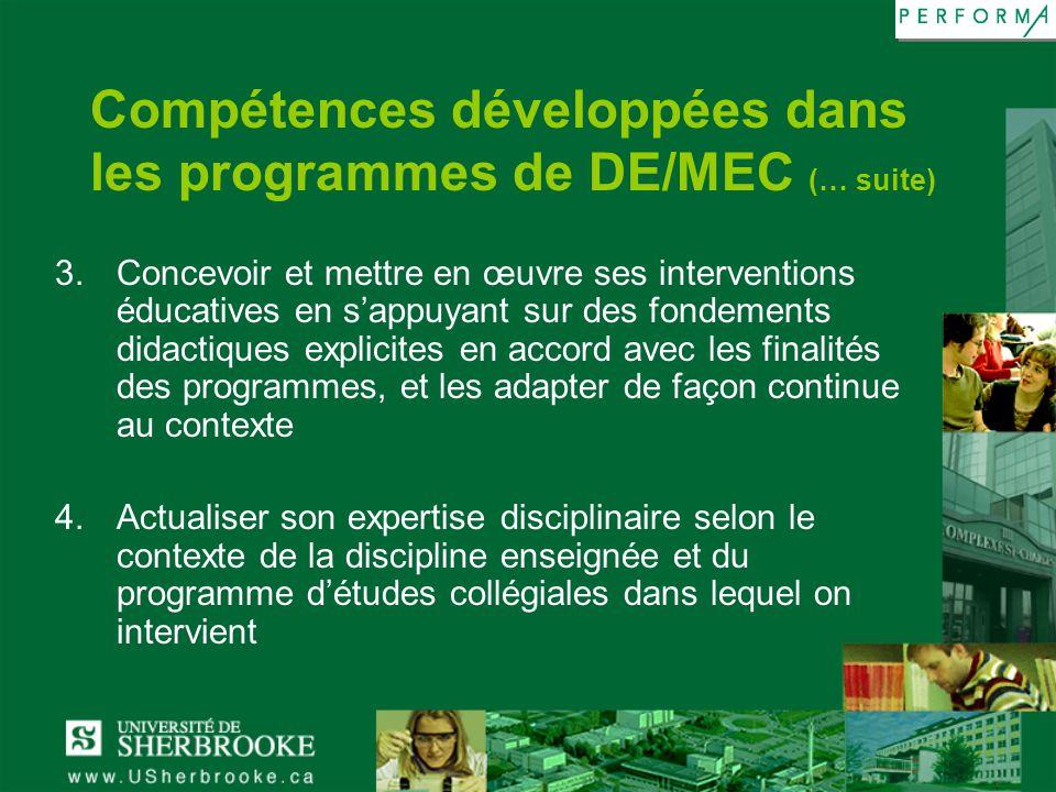 Compétences développées dans les programmes de DE/MEC (… suite)