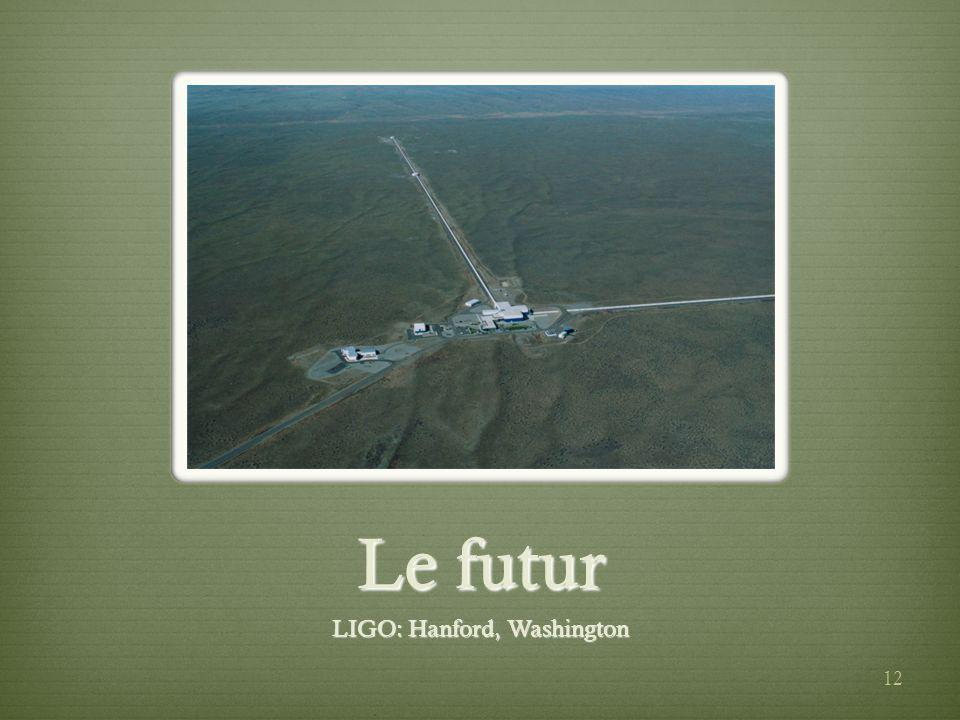 LIGO: Hanford, Washington