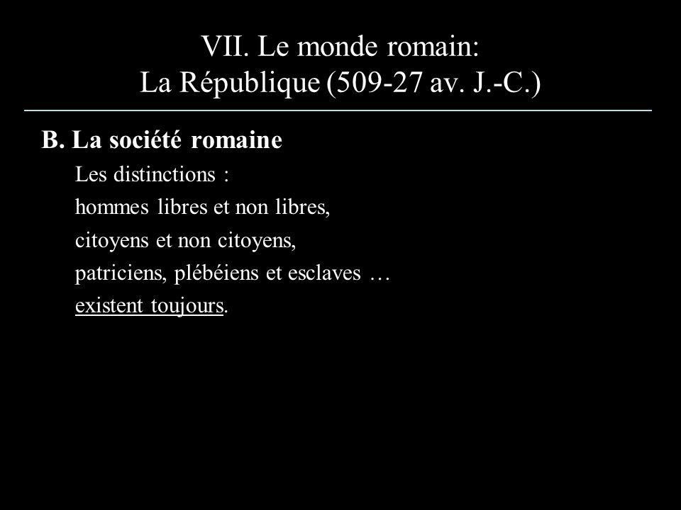 VII. Le monde romain: La République (509-27 av. J.-C.)