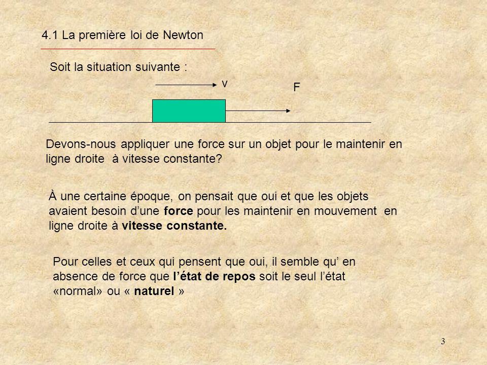 4.1 La première loi de Newton