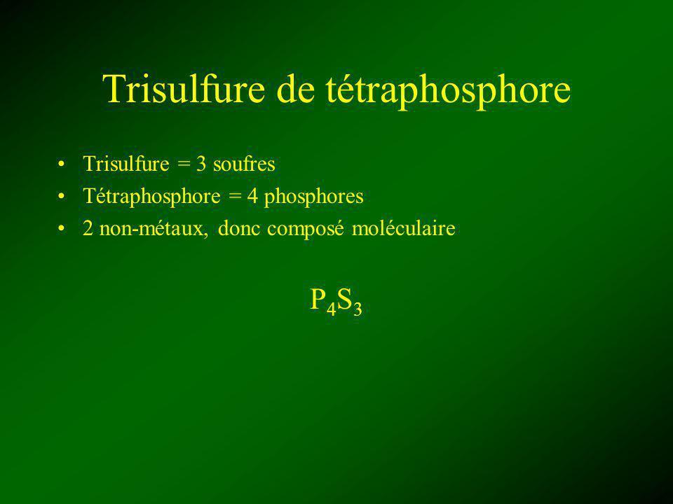 Trisulfure de tétraphosphore