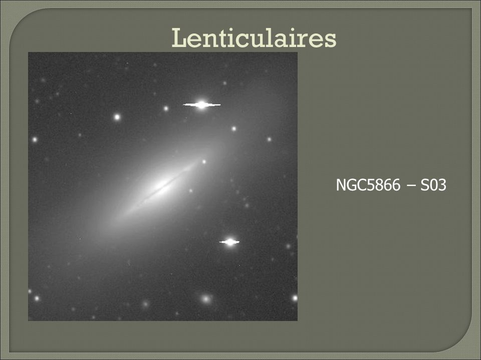 Lenticulaires NGC5866 – S03