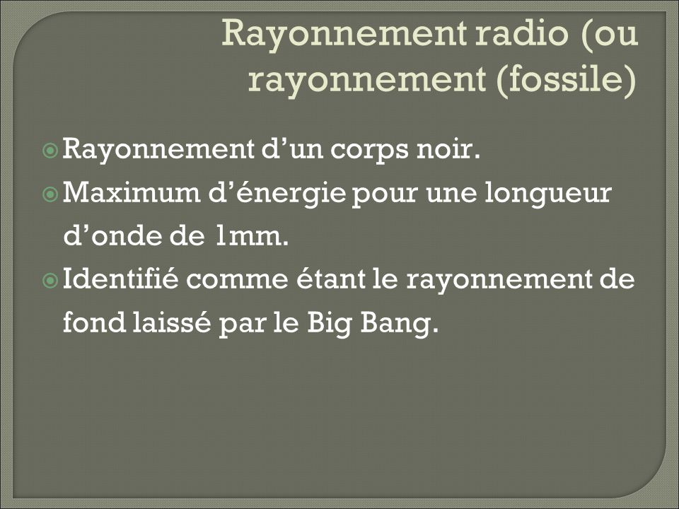 Rayonnement radio (ou rayonnement (fossile)