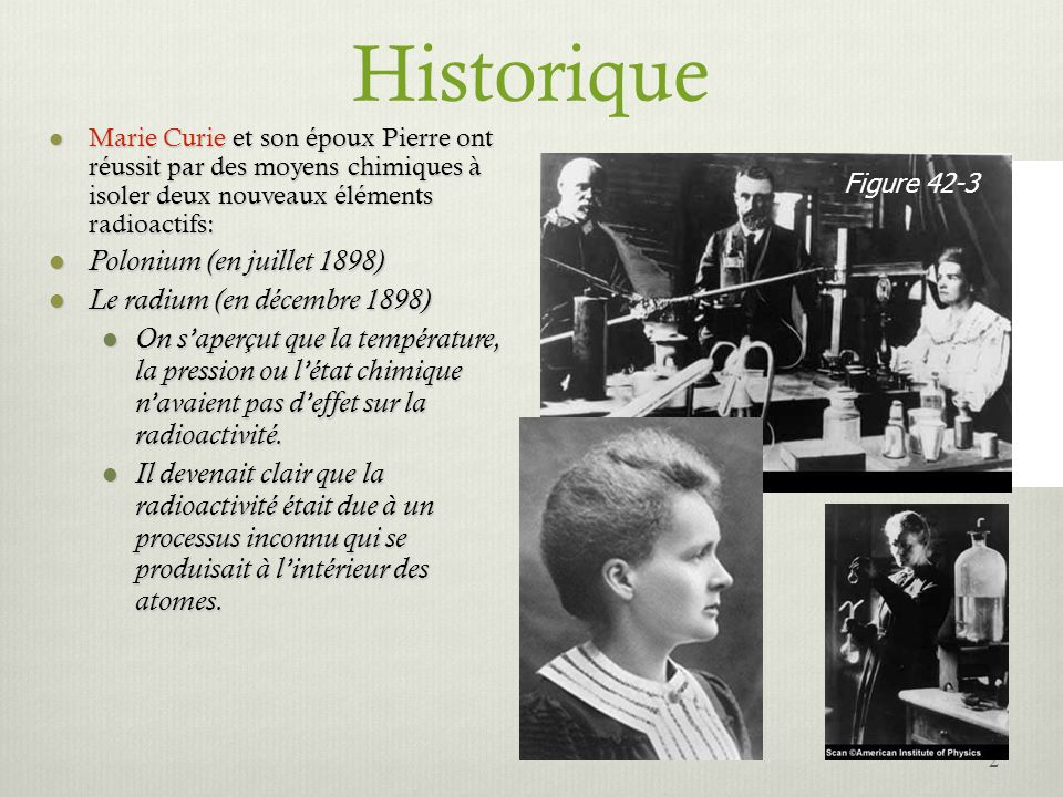 Historique Polonium (en juillet 1898) Le radium (en décembre 1898)
