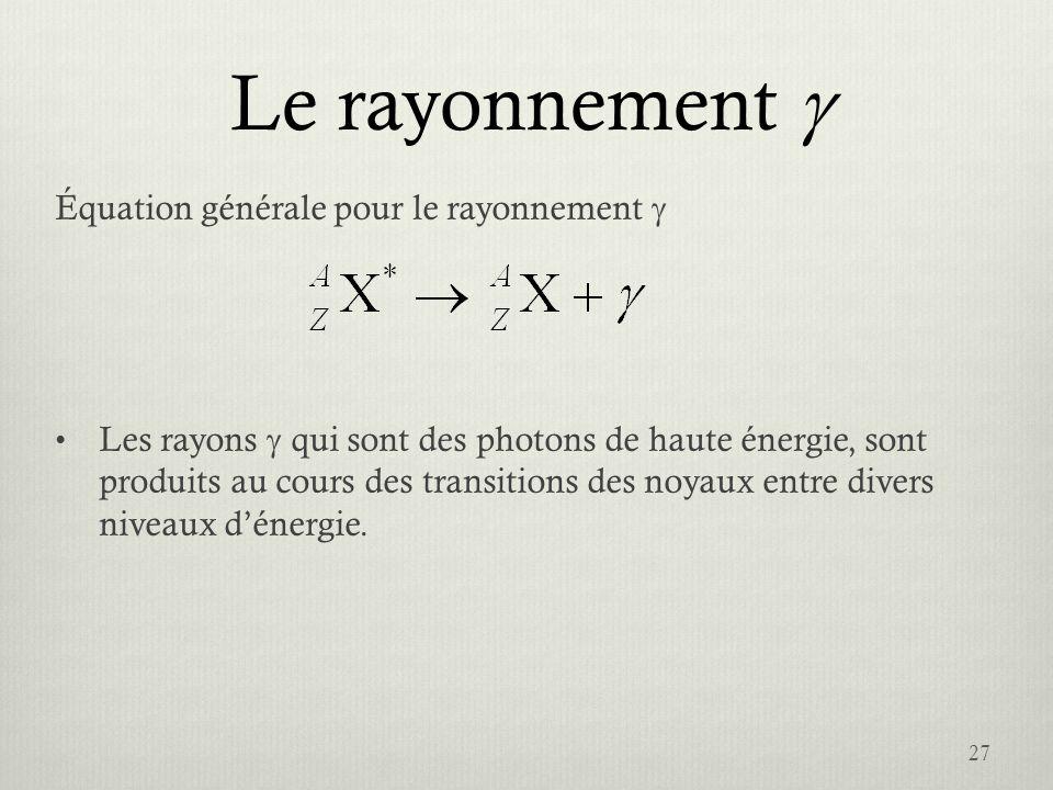 Le rayonnement g Équation générale pour le rayonnement g