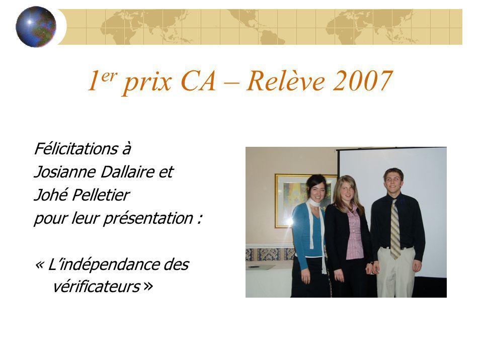 1er prix CA – Relève 2007 Félicitations à Josianne Dallaire et