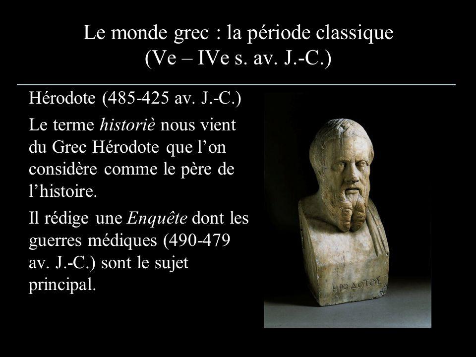 Le monde grec : la période classique (Ve – IVe s. av. J.-C.)