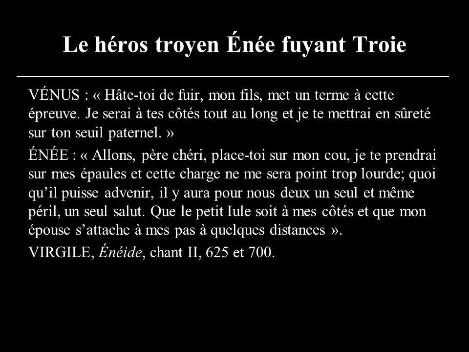 Le héros troyen Énée fuyant Troie