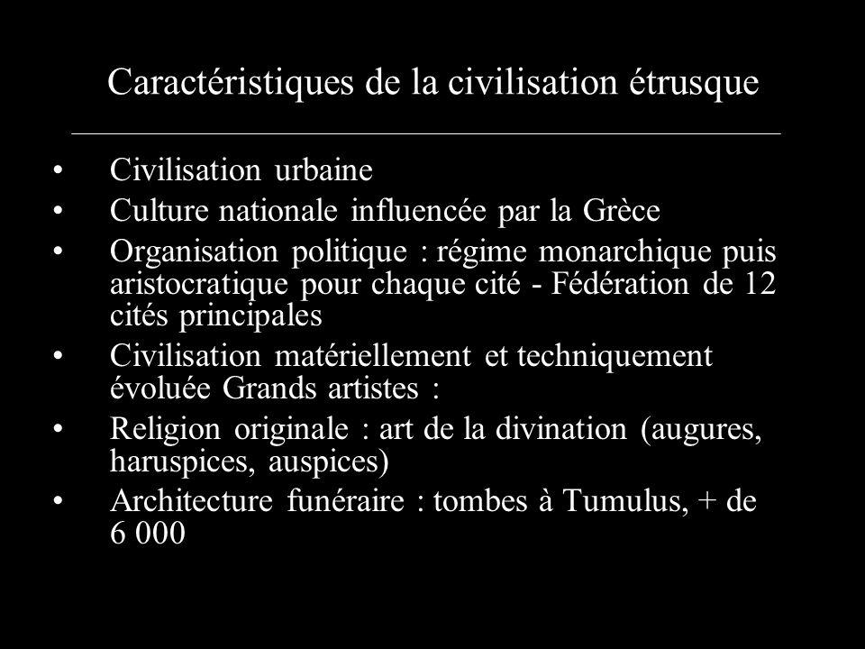 Caractéristiques de la civilisation étrusque