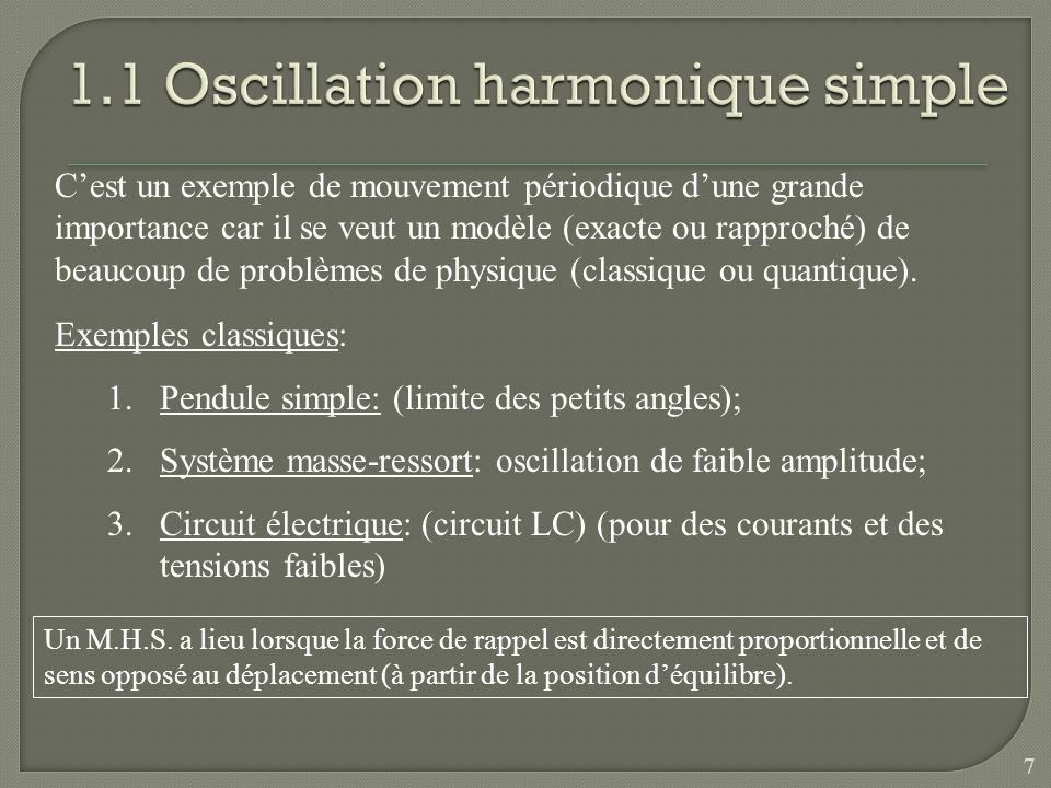 1.1 Oscillation harmonique simple