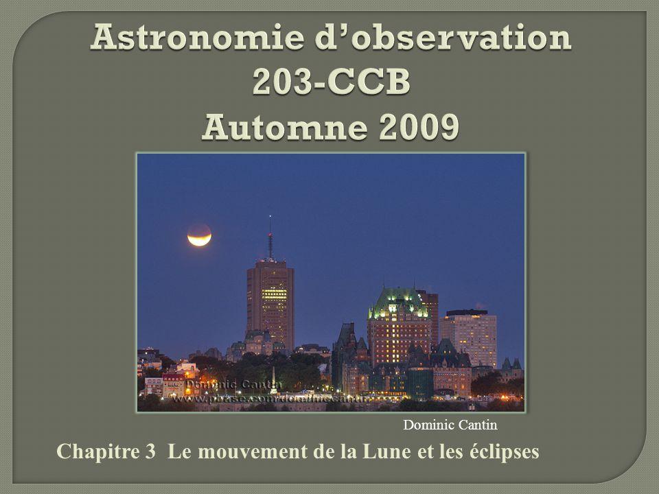 Astronomie d'observation 203-CCB Automne 2009