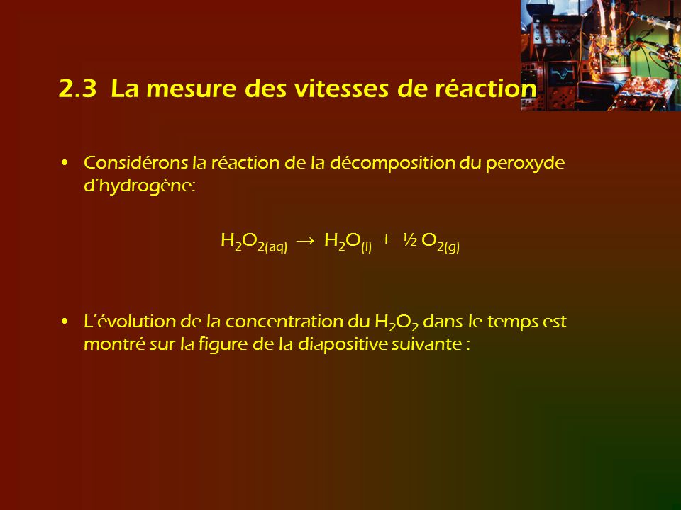 2.3 La mesure des vitesses de réaction