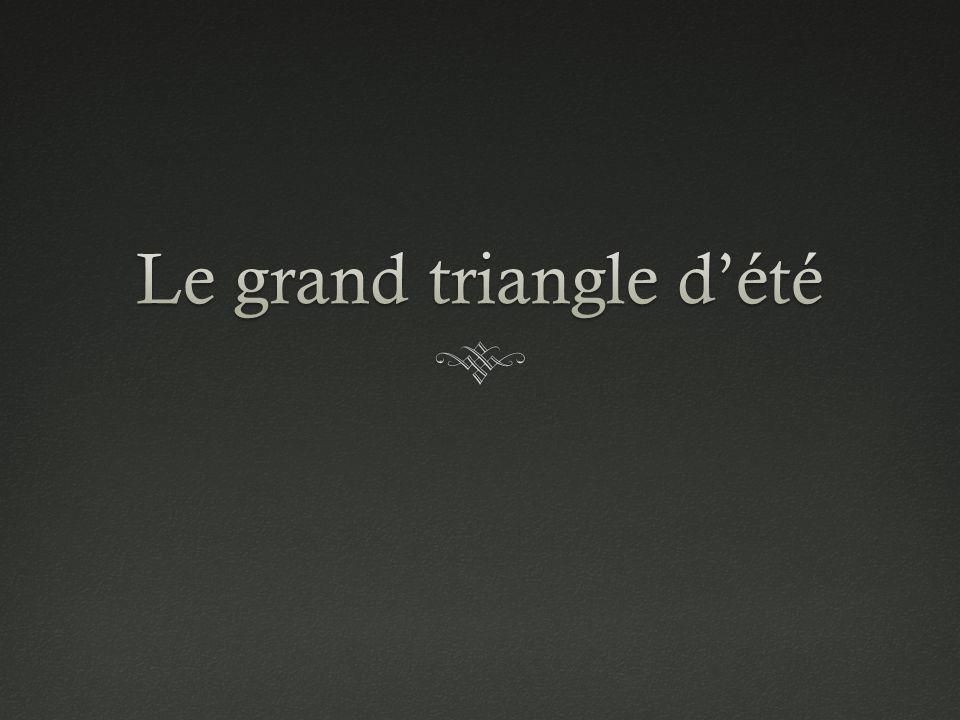 Le grand triangle d'été