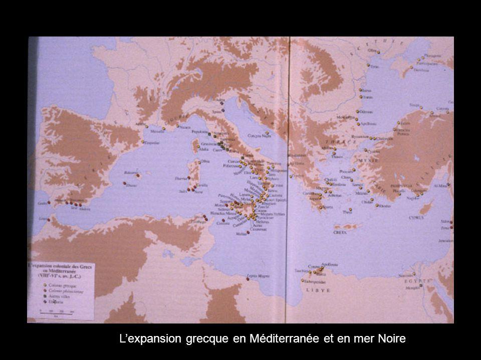 L'expansion grecque en Méditerranée et en mer Noire