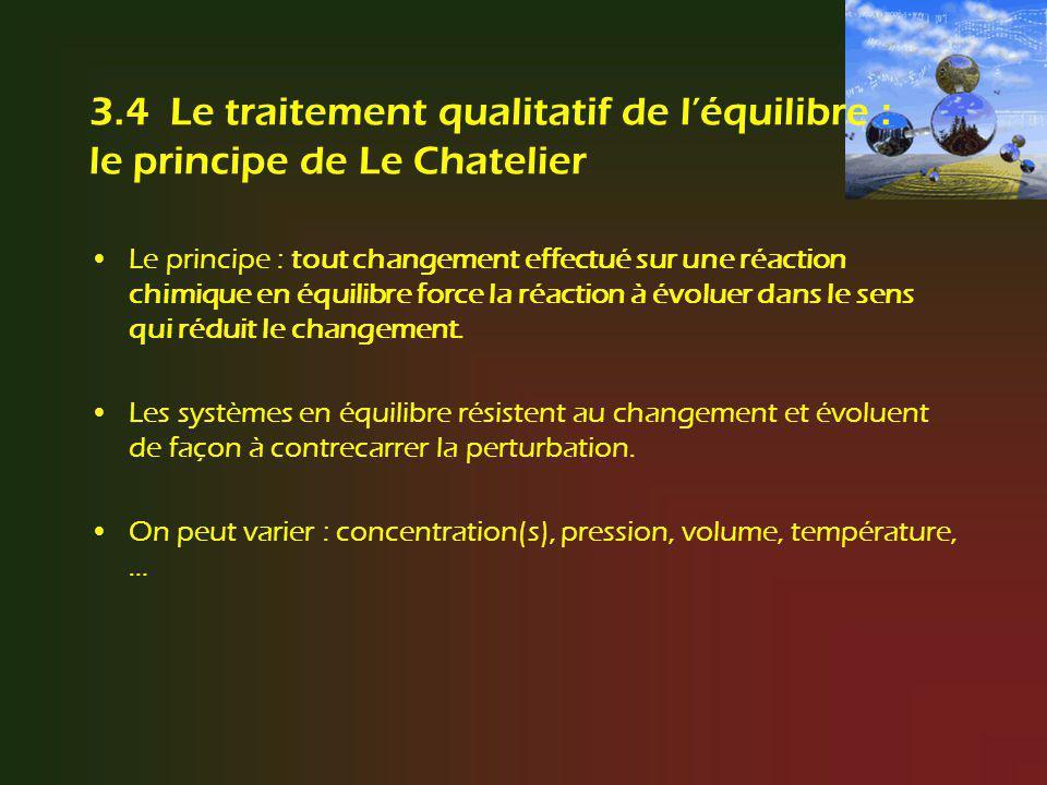 3.4 Le traitement qualitatif de l'équilibre : le principe de Le Chatelier