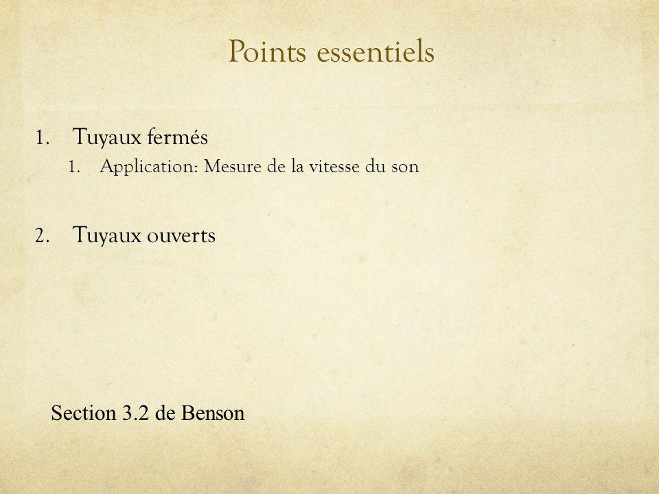 Points essentiels Tuyaux fermés Tuyaux ouverts Section 3.2 de Benson