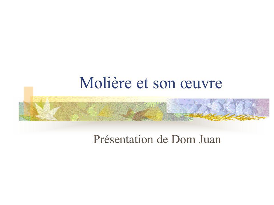 Présentation de Dom Juan