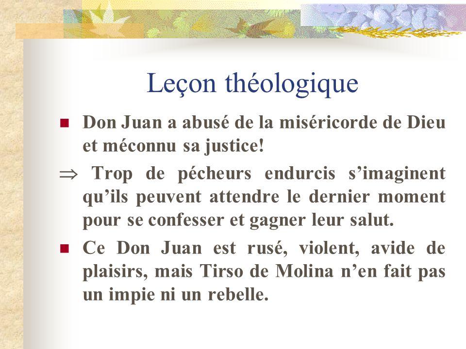 Leçon théologique Don Juan a abusé de la miséricorde de Dieu et méconnu sa justice!