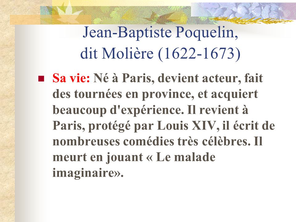 Jean-Baptiste Poquelin, dit Molière (1622-1673)