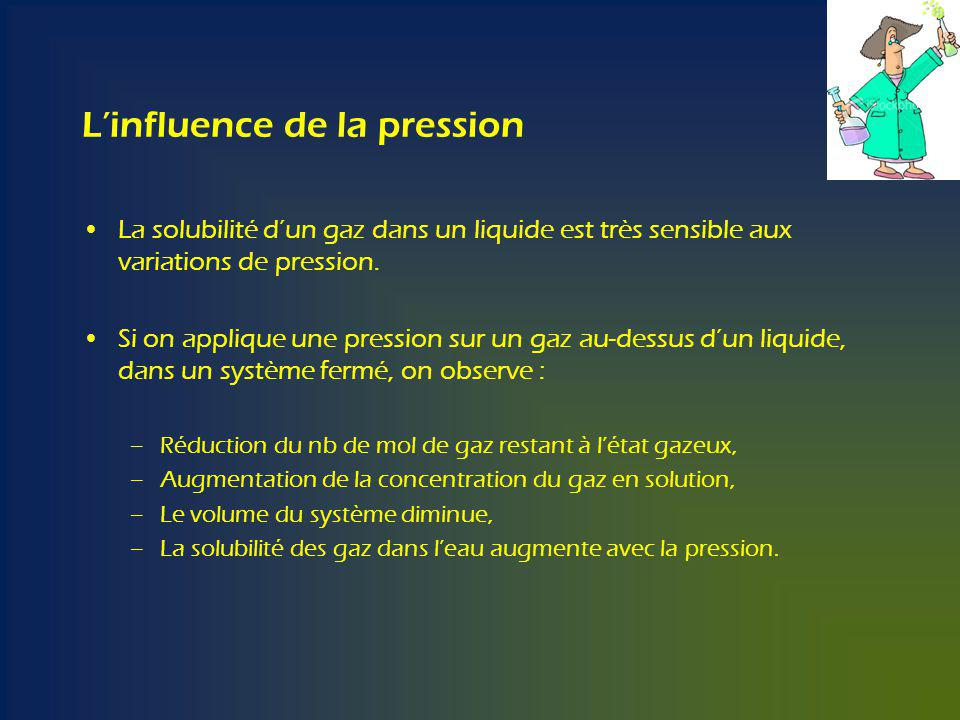 L'influence de la pression