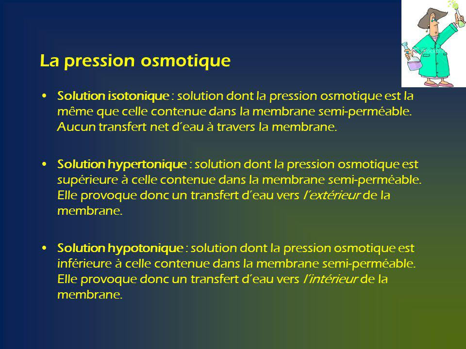 La pression osmotique