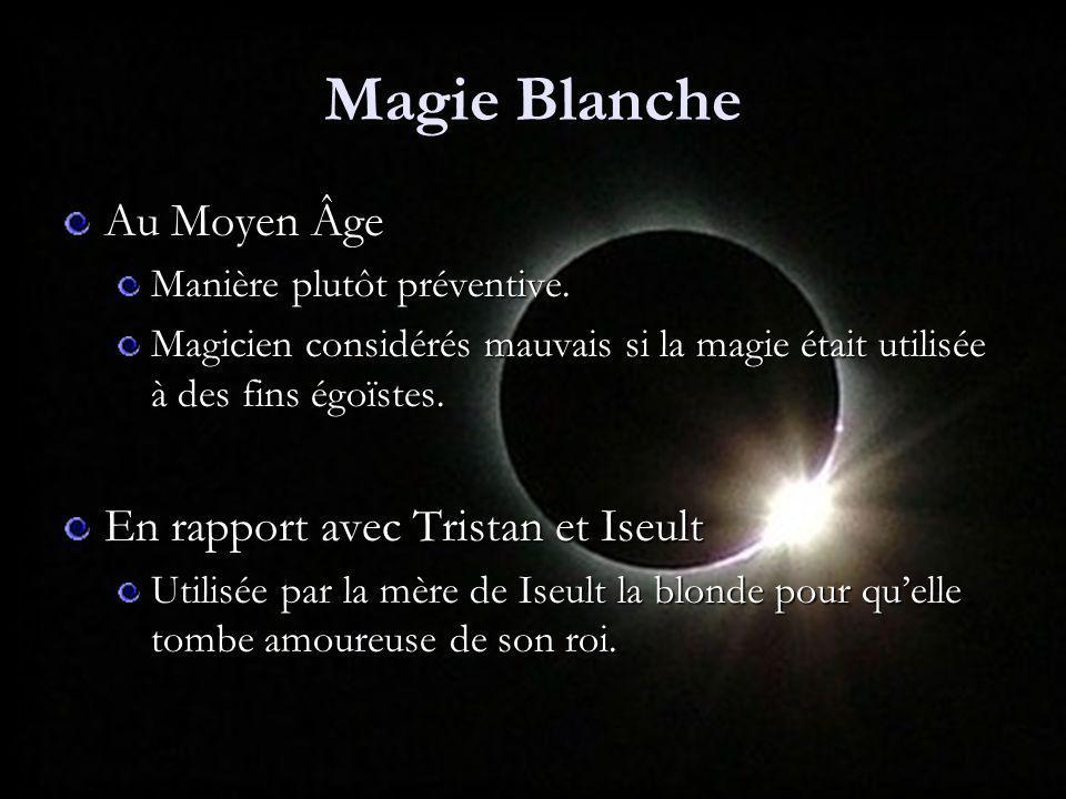 Magie Blanche Au Moyen Âge En rapport avec Tristan et Iseult
