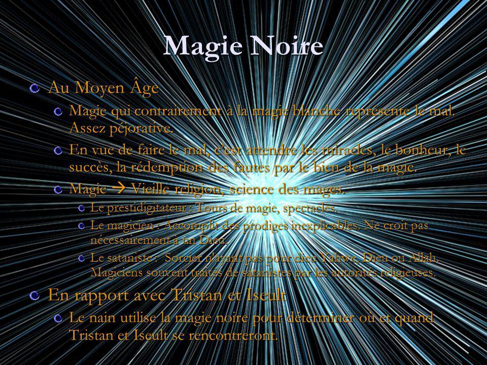 Magie Noire Au Moyen Âge En rapport avec Tristan et Iseult