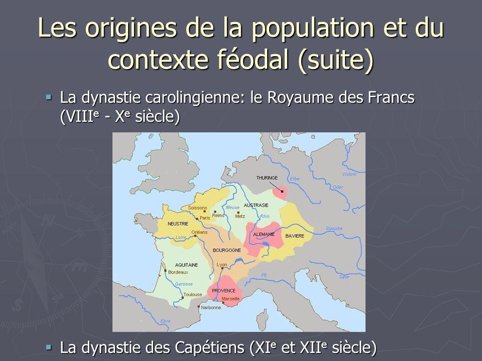Les origines de la population et du contexte féodal (suite)