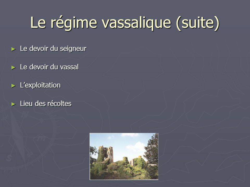 Le régime vassalique (suite)