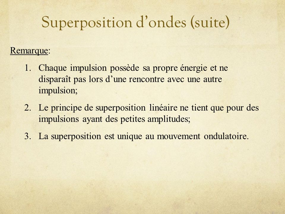 Superposition d'ondes (suite)