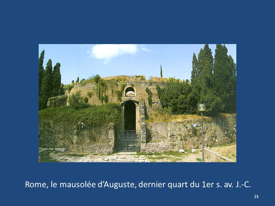 Rome, le mausolée d'Auguste, dernier quart du 1er s. av. J.-C.